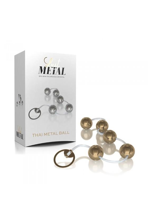 Lust Metal  Thai Metal Ball